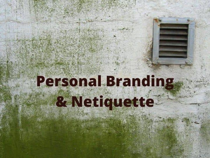 Personal Branding & Netiquette