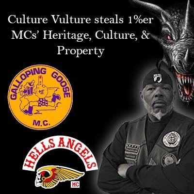 Culture Vulture Steals 1%er MCs' Heritage, History, & Property