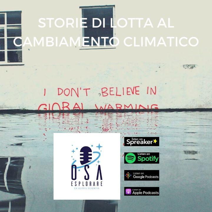 Storie di Lotta al Cambiamento Climatico. Con Luca Mercalli