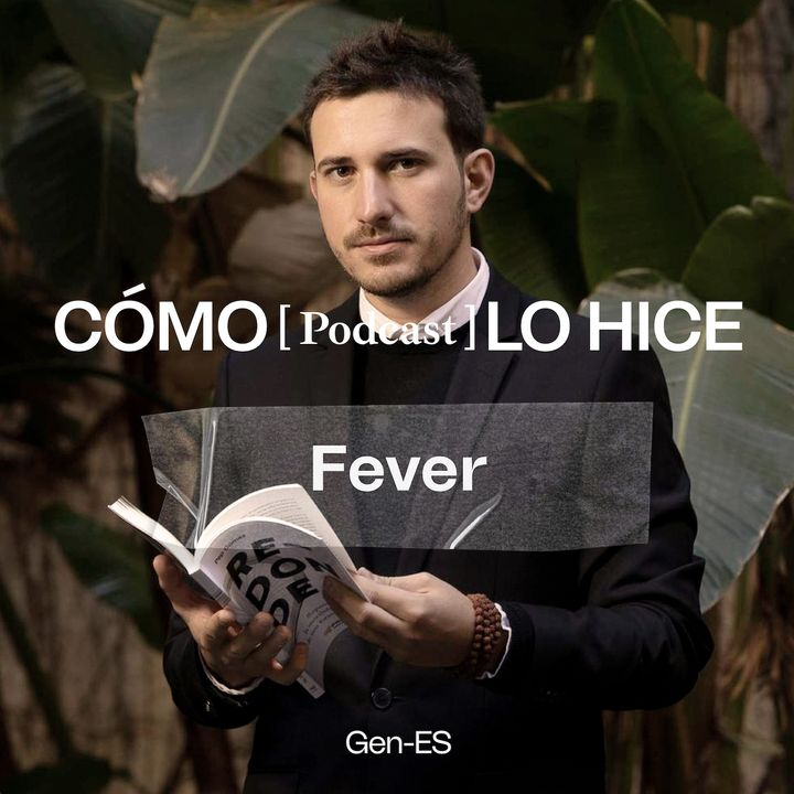 Fever: Pep Gómez