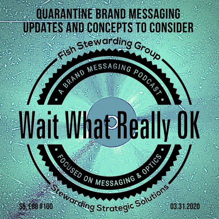 Quarantine brand messaging updates and concepts to consider