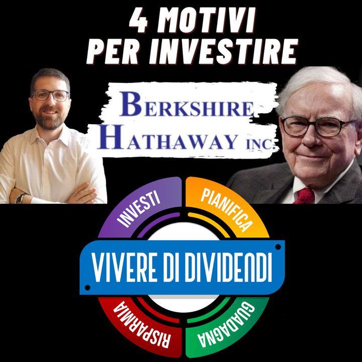 INVESTIRE SU BERKSHIRE HATHAWAY L' AZIENDA DI WARREN BUFFET - analisi fondamentale value investing