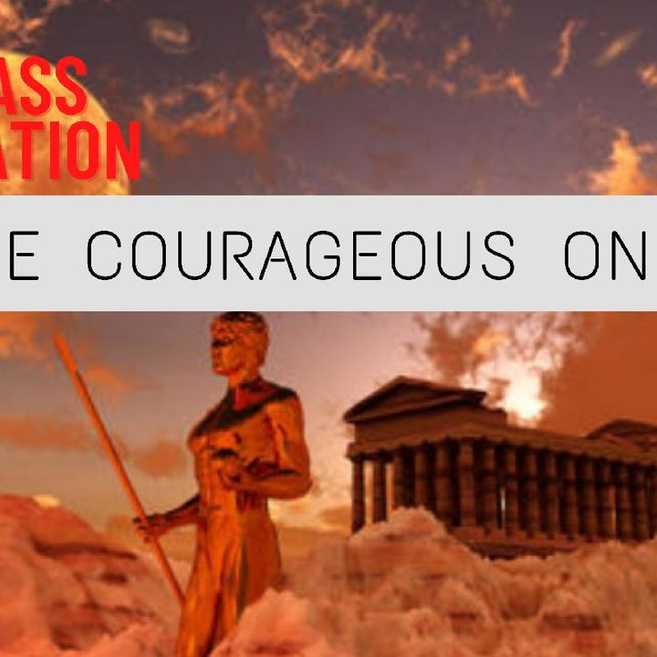 THE COURAGEOUS ONES   PRINCIPLES OF MOTIVATION