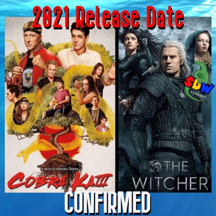 2021 Return CONFIRMED For Witcher, Cobra Kai, & You