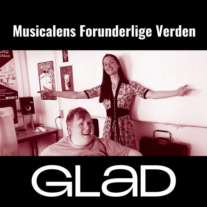 RADIO GLAD - Musicalens forunderlige verden