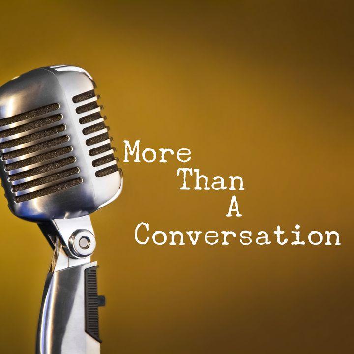 More Than a Conversation