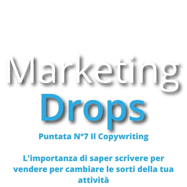 Marketing Drops Puntata 7 del 21_01_21