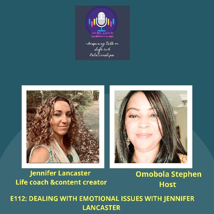 E112: Dealing With Emotional Issues With Jennifer Lancaster