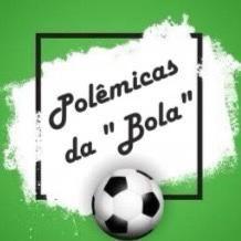 Polêmicas da bola #18