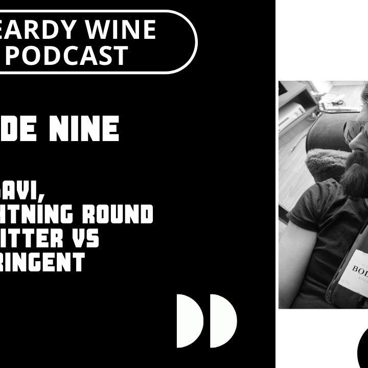 Episode Nine – Gavi, Myth Lightning Round and Bitter vs Astringent.