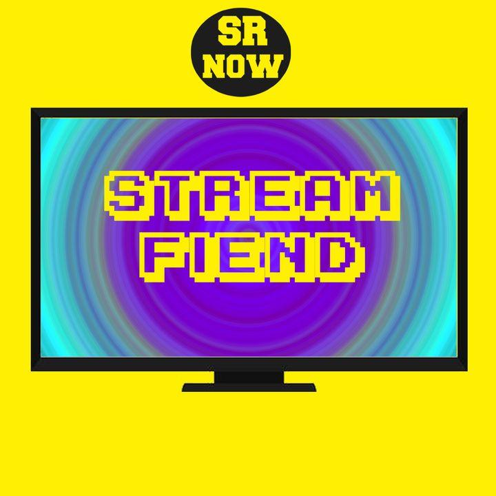 SR Now: Stream Fiend