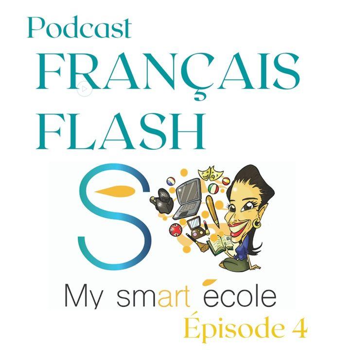 Français Flash - Épisode 4 - Les actions de la vie quotidienne et les jours de la semaine