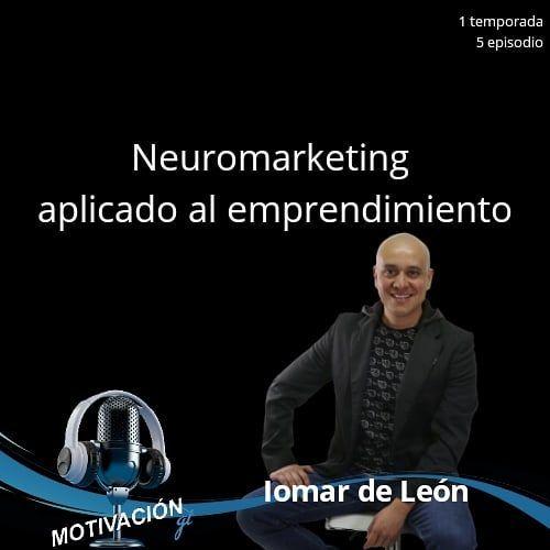 Neuromarketing - Iomar de León