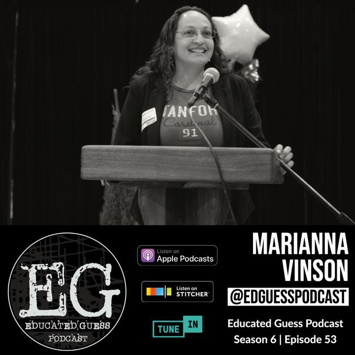 EP053: Marianna Vinson | Executive Director ELA