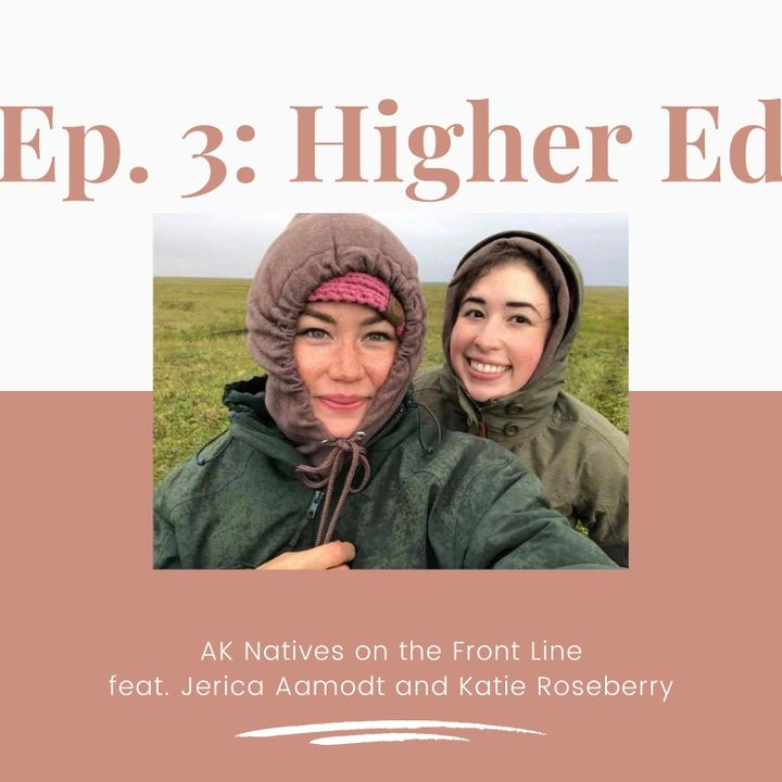 AK Natives on the Front Line: Higher Education
