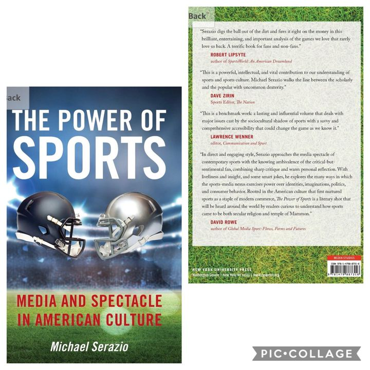"""Convo with Michael Serazio, author of """"The Power of Sports: Media & Spectacle in American Culture"""""""