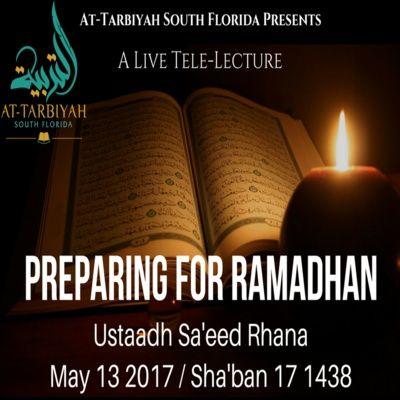 Preparing For Ramadhan 1438/2017