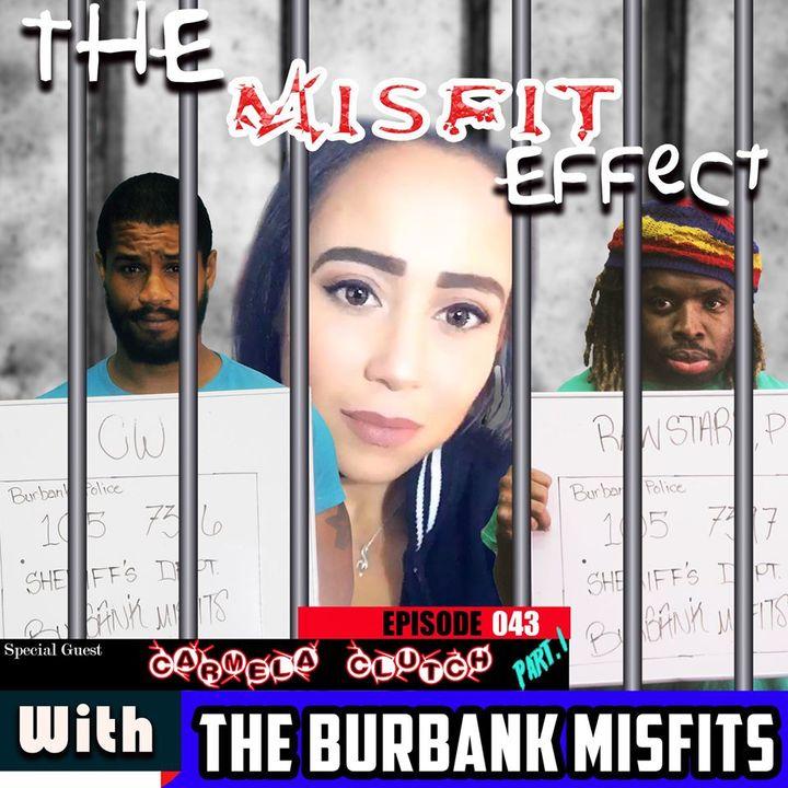 The Rough Effect w/ Carmela Clutch