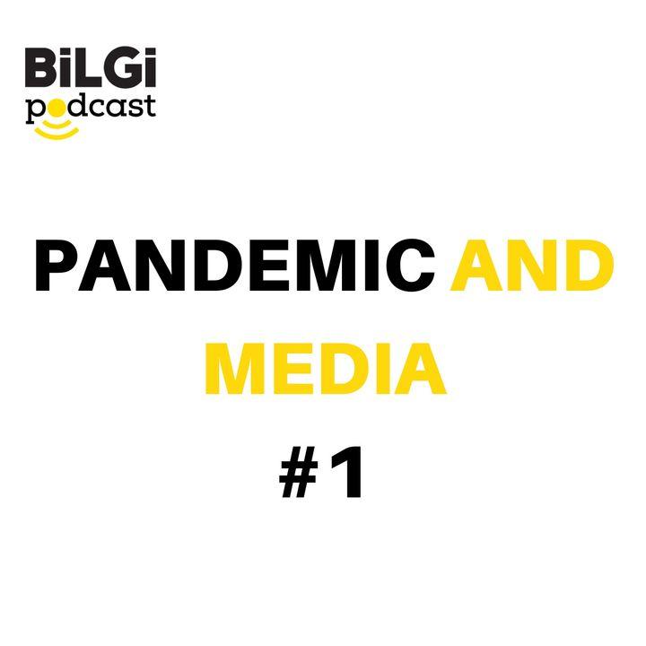 The Pandemic and Media: [ENG] Aslı Tunç & Ia Meurmishvili | September 16, 2020