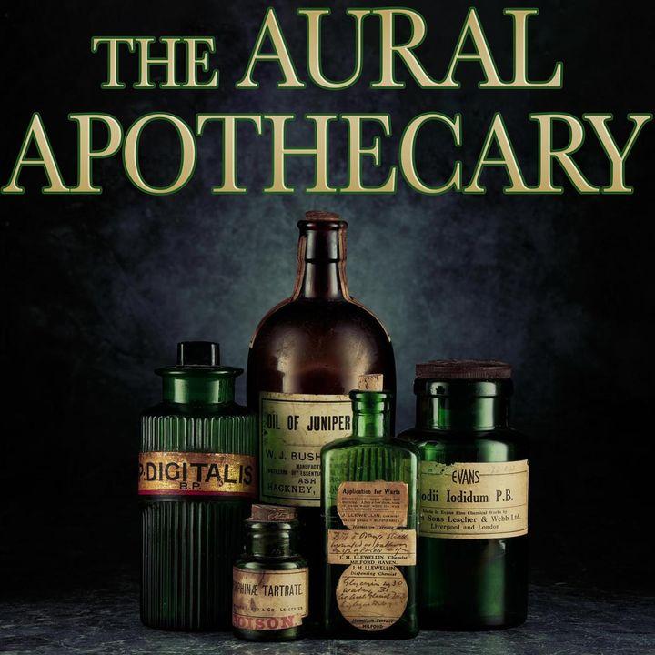The Aural Apothecary