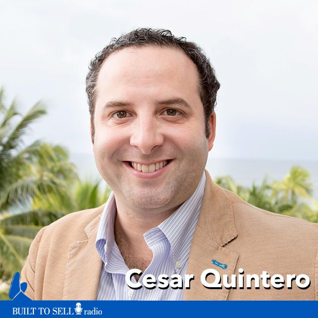 Ep 274 Cesar Quintero - How to Sell When Everything Is Broken