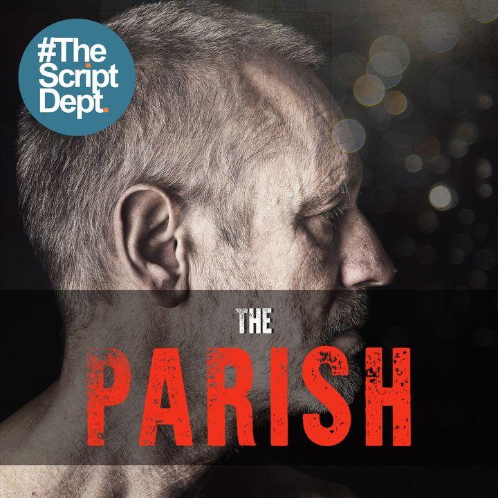 Part 1 | The Parish