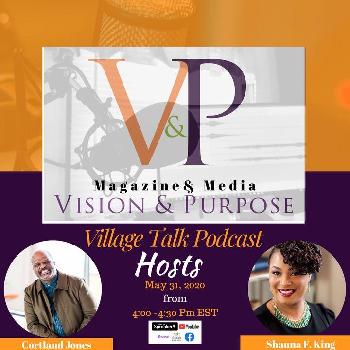 Village Talk Podcast September 13, 2020 | Black Lives Matter: A Black Male's Perspective