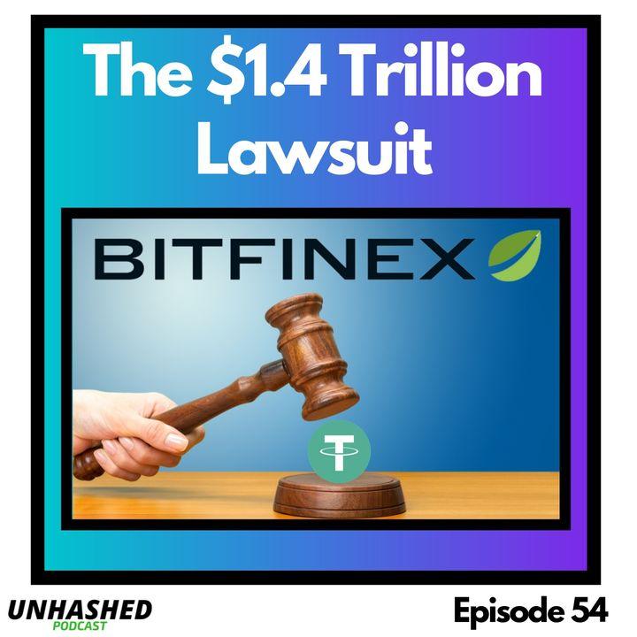 The $1.4 Trillion Lawsuit