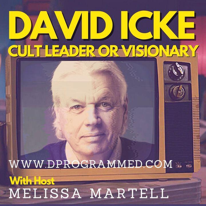 David Icke: Cult Leader or Visionary?
