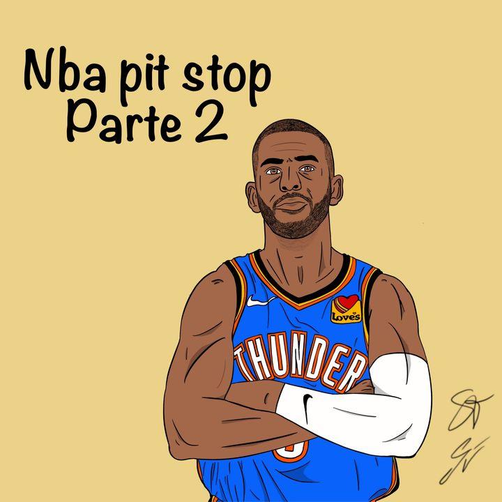 EP59: NBA pit stop - parte 2