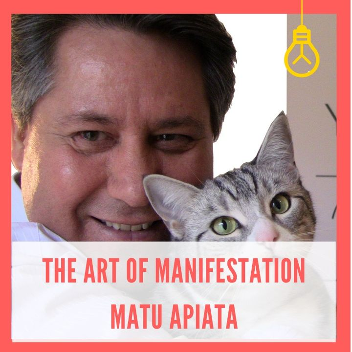 The Art of Manifestation: How to Create What You Really Want [Episode 9]