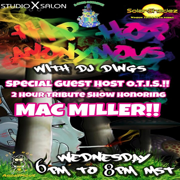 """Hip Hop Anonymous Vol.16 The Mac Miller Mix """"A Tribute To Mac Miller"""""""