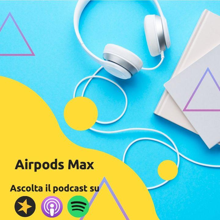 Airpods Max: Hanno toppato?