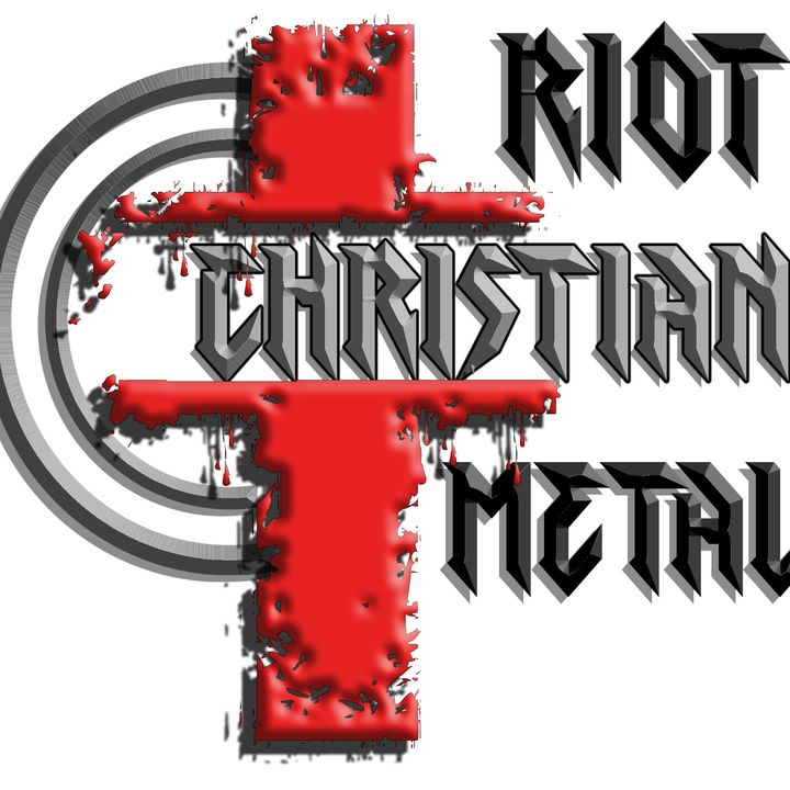 Riot Christian Metal  IS LIVE ARMED & DANGEROUS