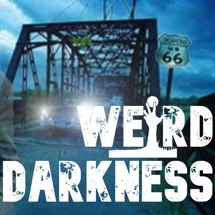 """""""THE HORRORS OF ROUTE 66"""" and More True Paranormal And Unbelievable Stories! #WeirdDarkness"""