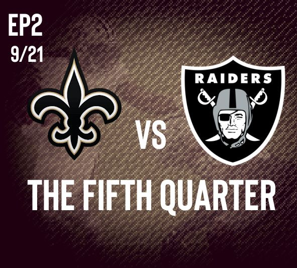 SportsTalkNola Presents The Fifth Quarter : New Orleans Saints vs Las Vegas Raiders PostGame Show