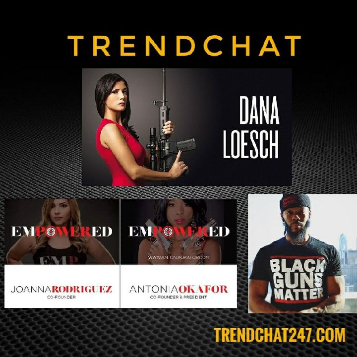 Ep. 28 - TrendChat At 2017 NRA Annual Meetings - Dana Loesch, Maj Toure & EmPOWERed