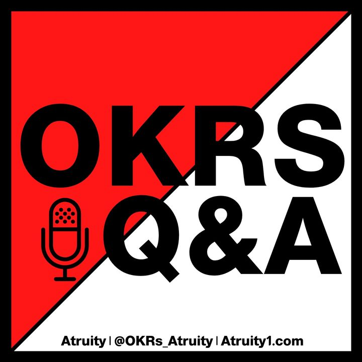 Ep. 32: An Executive Viewpoint on OKRs | Gregory Touhill, President of AppGate Federal Group