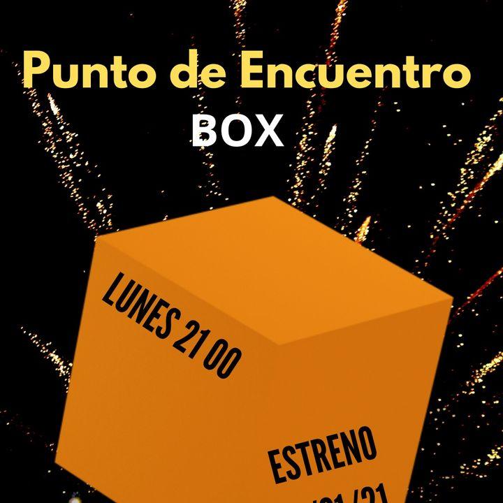 Punto de Encuentro BOX, ESTRENO 11 de Enero 2021, Exclusivo para plataformas Digitales
