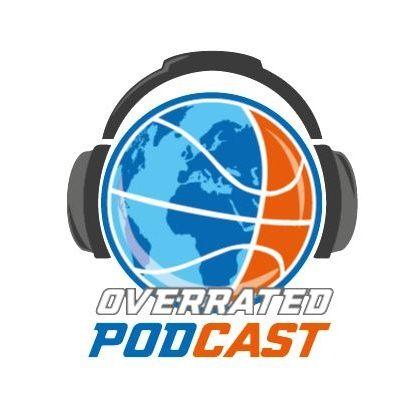 Overrated Podcast - MVP, Mavericks e Raptors
