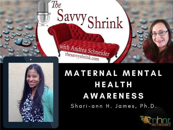 Maternal Mental Health Awareness with Shari-ann H. James, Ph.D.