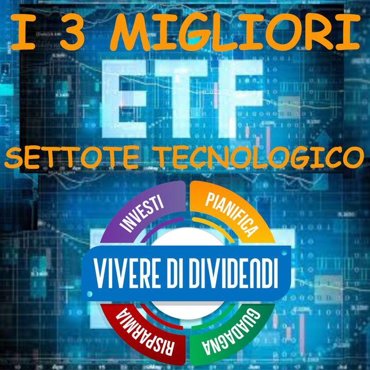 I MIGLIORI 3 ETF sul settore TECNOLOGICO