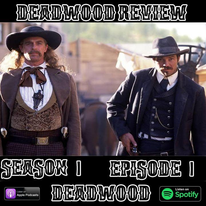 Deadwood Review   Season 1 Episode 1   Deadwood