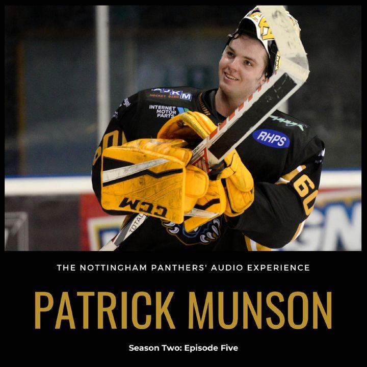 Patrick Munson   Season Two: Episode Five