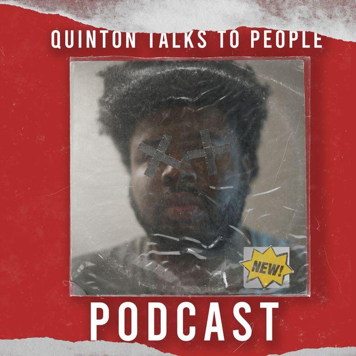 Quinton Talks To People