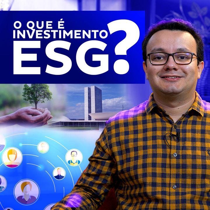 """O que é investimento """"ESG""""?"""