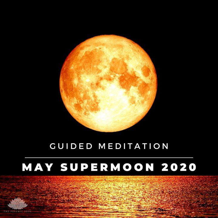 May Supermoon Guided Meditation