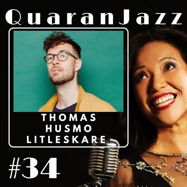 QuaranJazz episode #34 - Interview with Thomas Husmo Litleskare