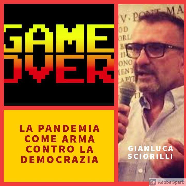 LA PANDEMIA COME ARMA CONTRO LA DEMOCRAZIA