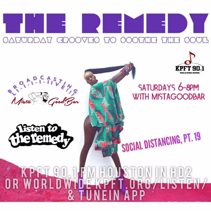The Remedy Ep 166 August 8th, 2020 (Social Distancing, Pt. 19)